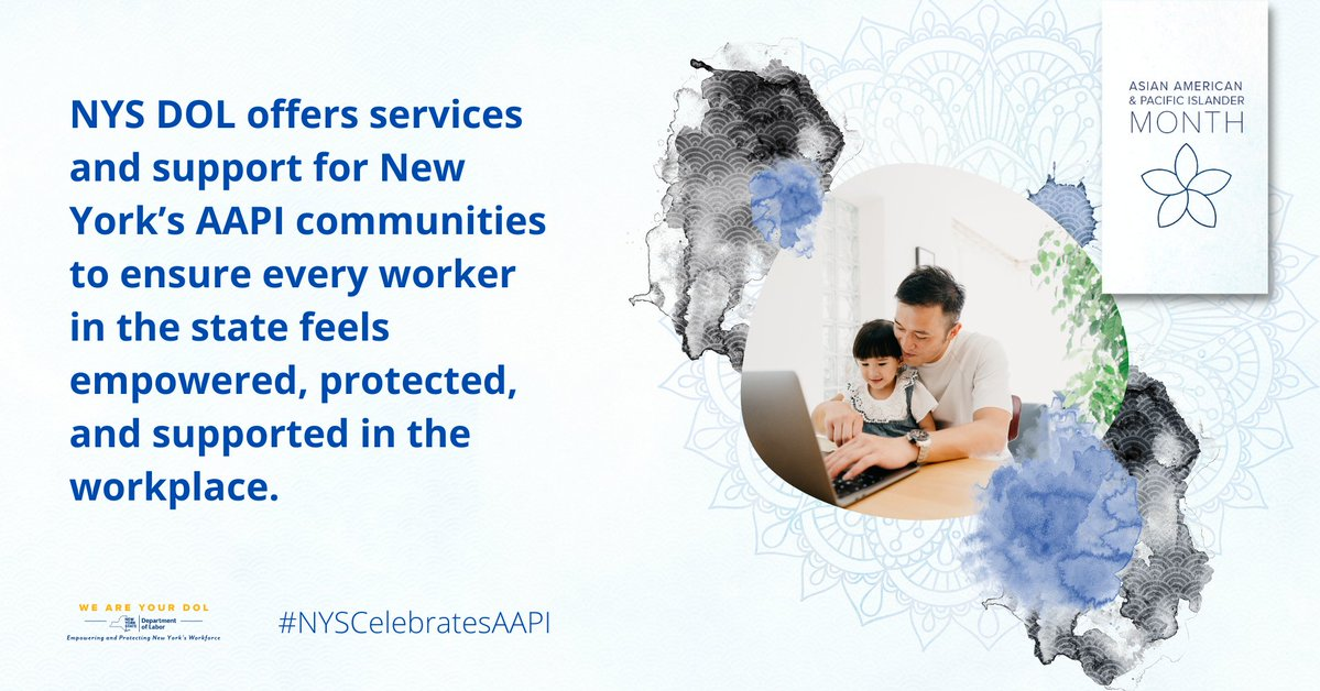 This #AAPIHeritageMonth, we recognize the countless contributions of our Asian American & Pacific Islander community to NYS.  NYS DOL is proud to offer services and support so every worker in NYS feels empowered, protected, and supported in the workplace. #NYSCelebratesAAPI https://t.co/zhdvh5vSgV