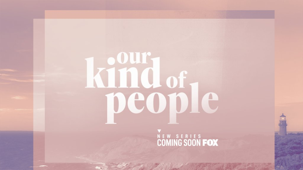 Our Kind of People - FOX