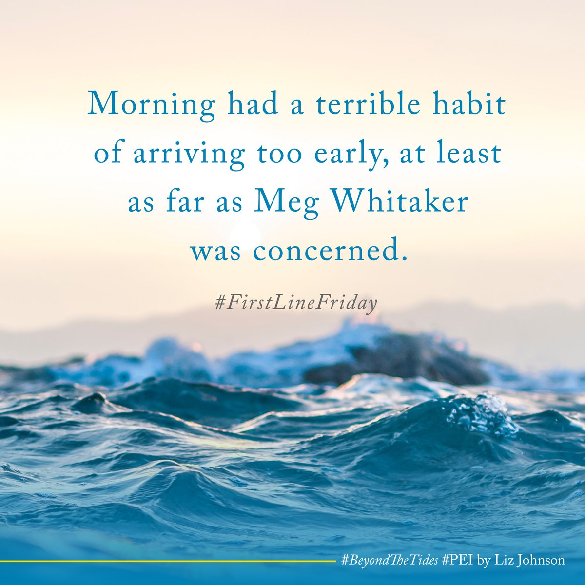 test Twitter Media - Morning had a terrible habit of arriving too early, at least as far as Meg Whitaker was concerned.   Beyond the Tides releases on Tuesday! I'm so ready for a return to to Prince Edward Island. Anyone else? #FirstLineFriday #BeyondtheTides https://t.co/6foqPcDq1n