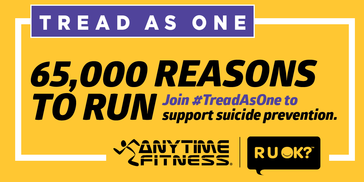 The Anytime Fitness #TreadAsOne Challenge has kicked off! Across the country people are walking, running and moving in support of suicide prevention. Want to support #RUOK and help start more life-changing conversations? Get involved at: treadasone.com.au