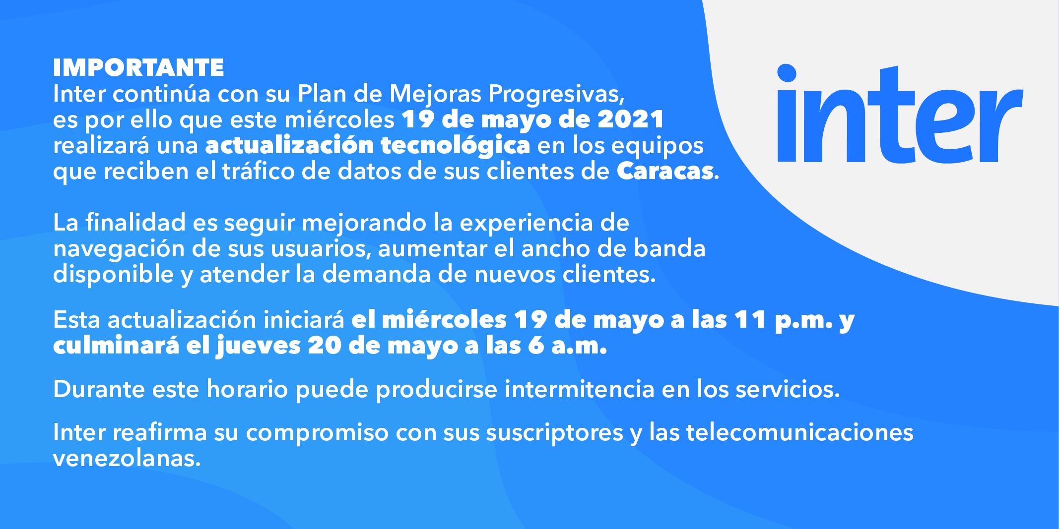 Inter realizará actualización tecnológica desde este 19 de mayo