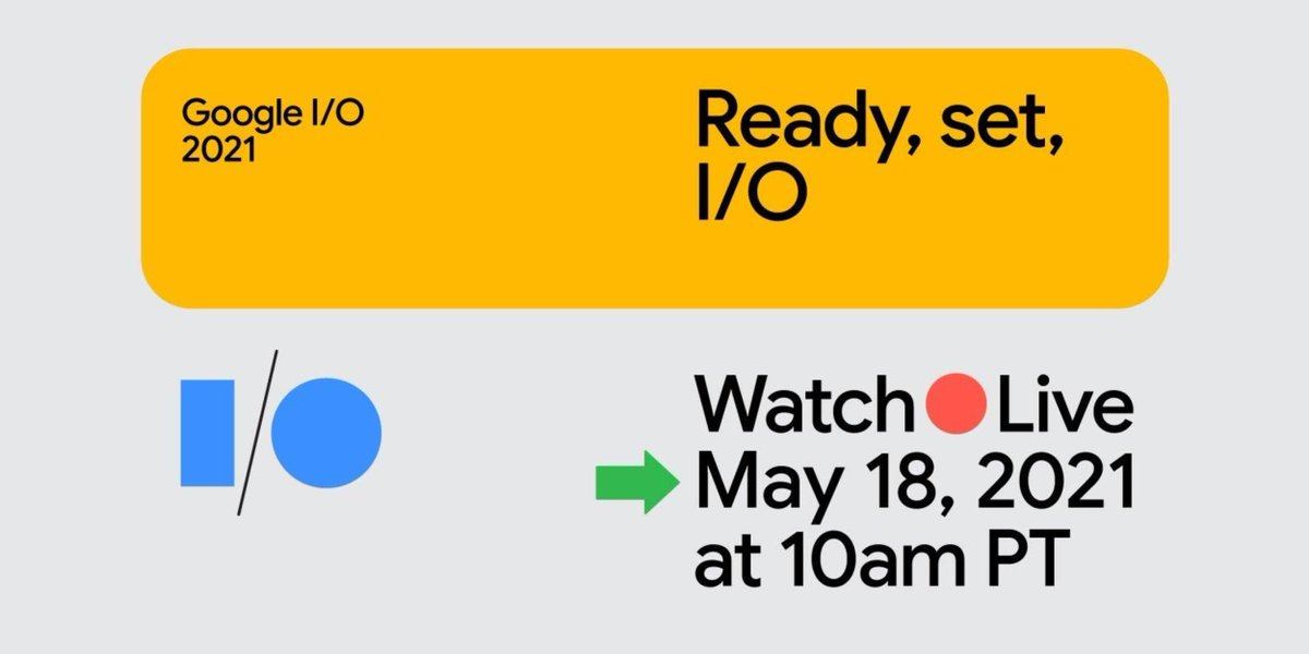 How to watch Google I/O 2021 keynote and Android 12 unveil