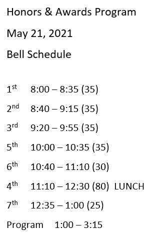 GHS Students - Bell Schedule for Friday, May 21 - Honors & Awards Program Day! https://t.co/0PsROOTMac