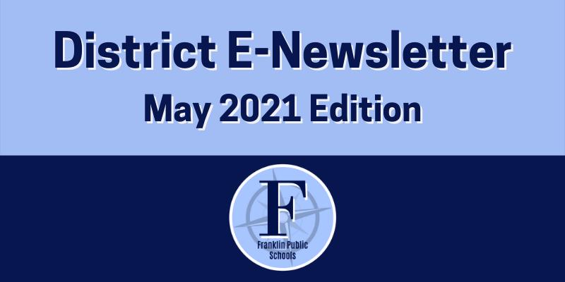 Franklin Public Schools, MA: May Newsletter