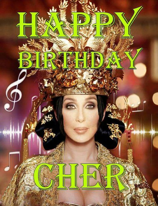 Happy 75th Birthday to American Singer & Actress, \Goddess of POP\, CHER.