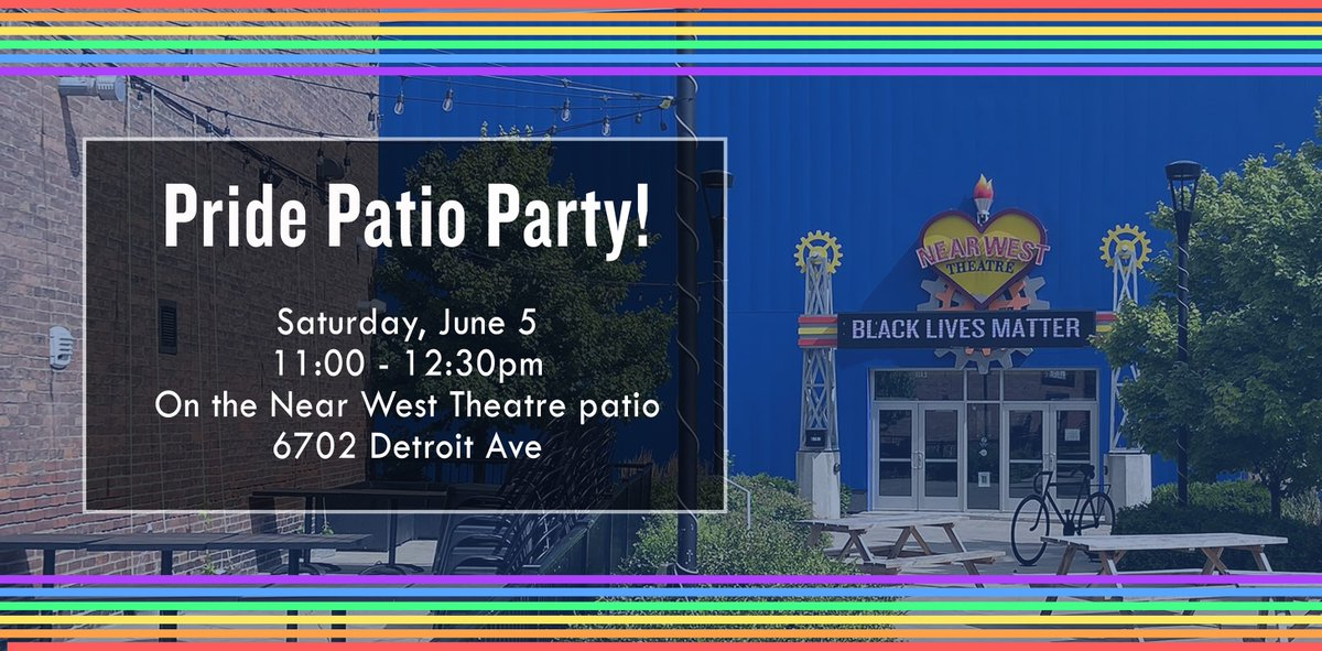 The @NearWestTheatre family invites you to join their Pride Ride Patio Party this Saturday! Bring your own lawn chair and come cheer as riders cross the finish line right outside @LGBTCleveland! https://t.co/ENoRu7rVBQ #PrideintheCLE https://t.co/riC03n3Yie