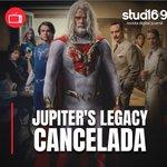 "Image for the Tweet beginning: OFICIAL: ¡""Jupiter's Legacy"" es CANCELADA! Netflix"