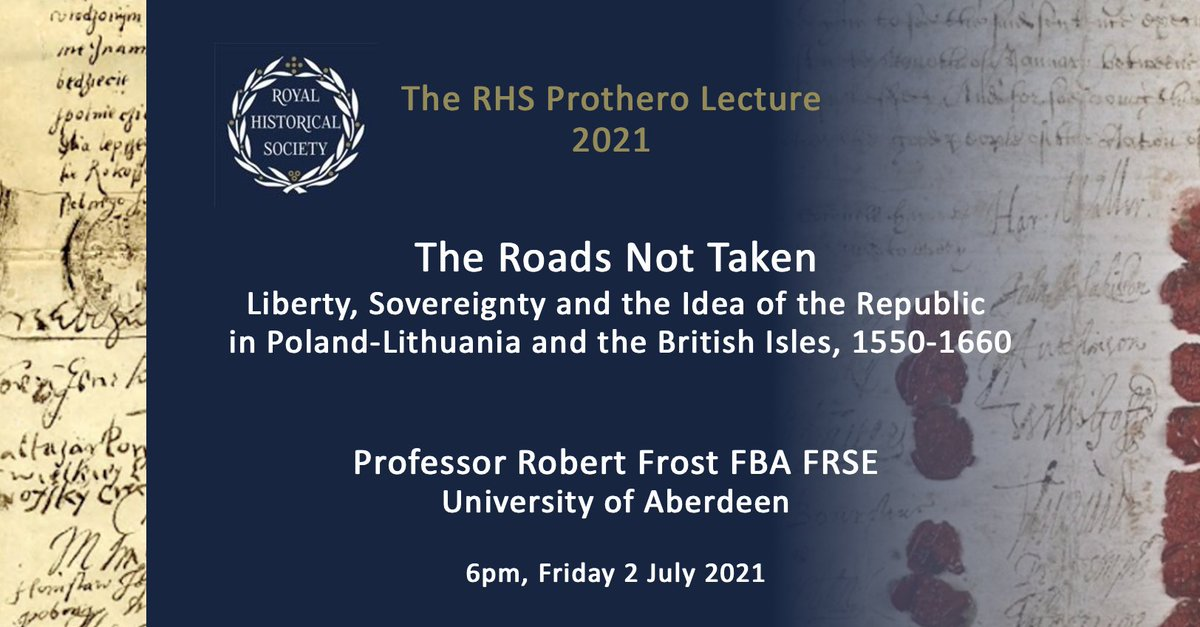 Join us online, Friday 2 July, for the RHS Prothero Lecture, 2021.  Prof Robert Frost (@aberdeenuni) considers 'The Roads Not Taken' - #Liberty and Republics in #earlymodern Britain & Europe https://t.co/BsNdNDANjo   Booking now open #twitterstorians @BritishAcademy_ @news_RSE https://t.co/nes4atFmks