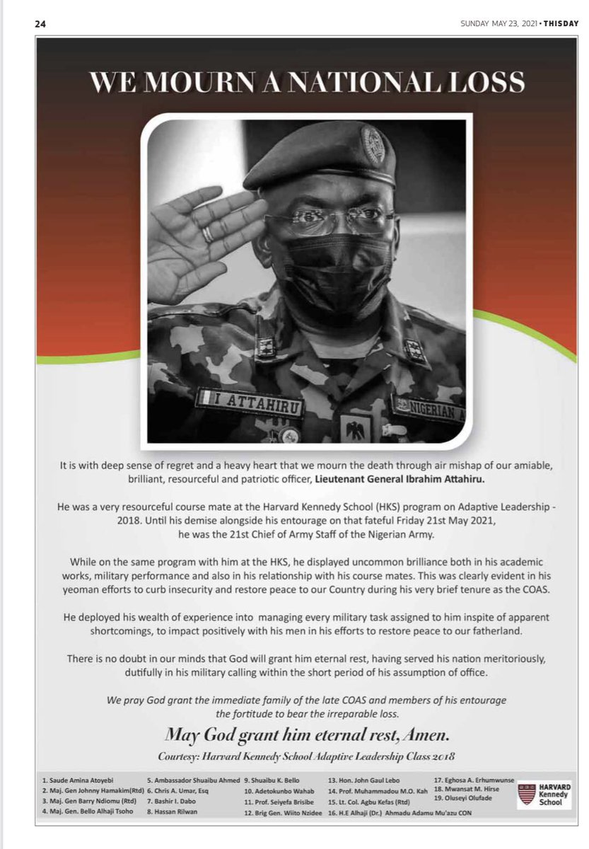 Lt General Ibrahim Attahiru made it easy for a younger me to refer to our nation's Chief of Army Staff as a friend and classmate. He was always available on the other side of the call even if to return the call much later. He will call on his own from time to time to check on how