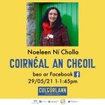 Image for the Tweet beginning: Coirnéal an Cheoil 🎶 📅 29/05 ⏰