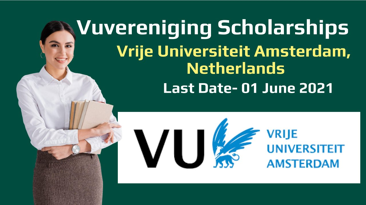Vuvereniging Scholarships by Vrije Universiteit Amsterdam, Netherlands