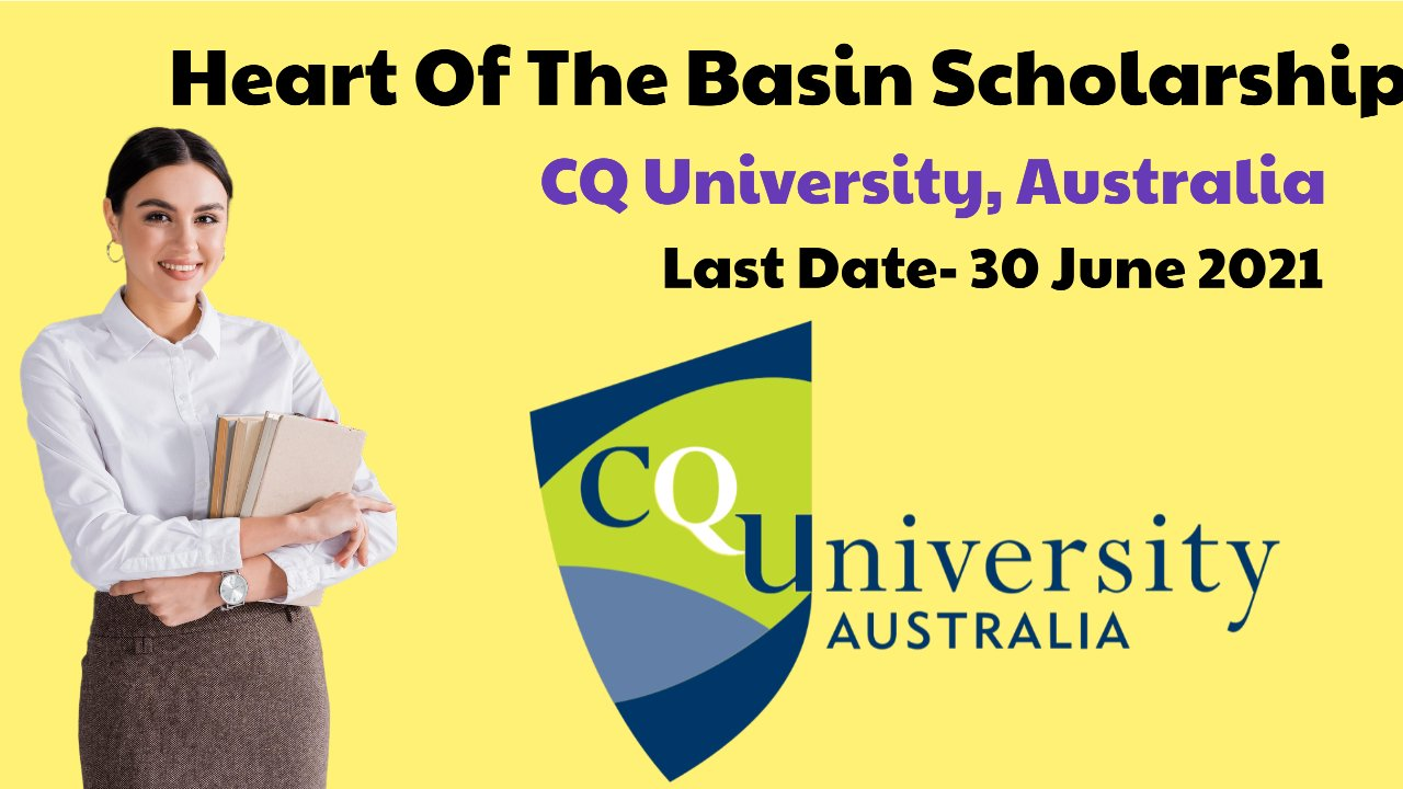 Heart Of The Basin Scholarship by CQ University, Australia