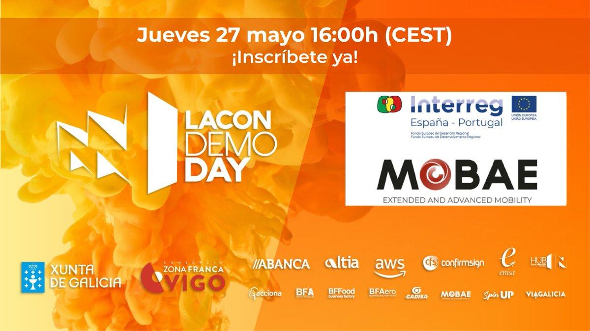⏫ ¡Ya queda menos para la @laconnetwork!  🖱️ Este jueves tendrá lugar el #DemoDay de #MoBAE, puedes seguirlo inscribiéndote aquí: https://t.co/pwj5m3pdhu - #SelloMoBAE @CEAGA @uvigo @IncipitCSIC @MOVELCO @lightbeecorp  @Velcamotor @WavyDrive  @poctep https://t.co/ihrEt4K54S