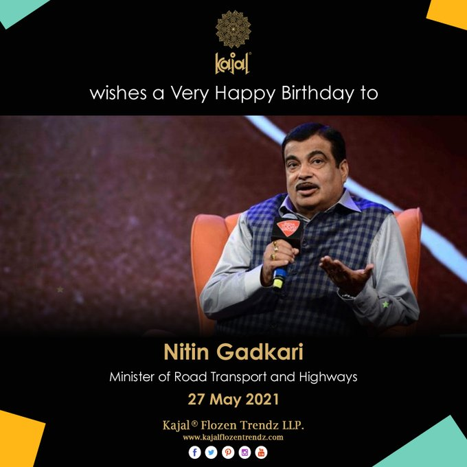 Wishing you the best of health and success in life.  Happy Birthday Nitin Gadkari Ji!