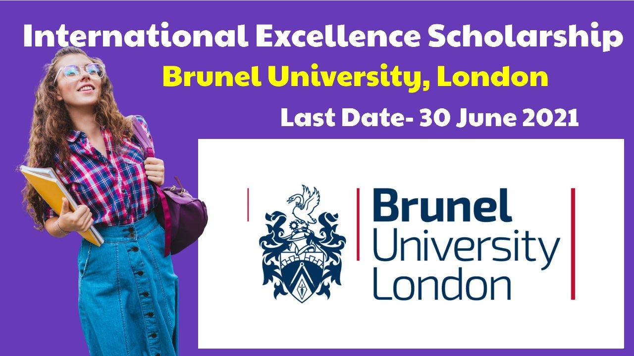 International Excellence Scholarship 2021/22 by Brunel University, London