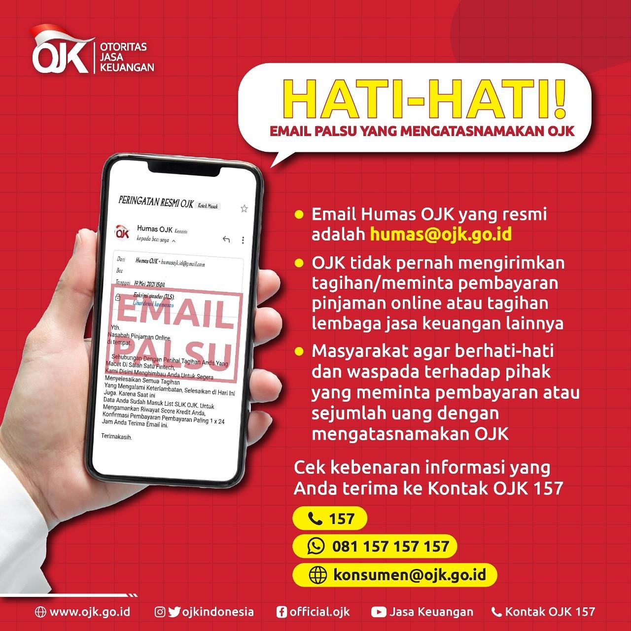 Ojk Indonesia On Twitter Hati Hati Email Palsu Yang Mengatasnamakan Ojk Sobat Ojk Sehubungan Dengan Adanya Email Palsu Yang Mengatasnamakan Humas Ojk Dengan Meminta Sejumlah Pembayaran Dapat Kami Sampaikan Bahwa Email Humas