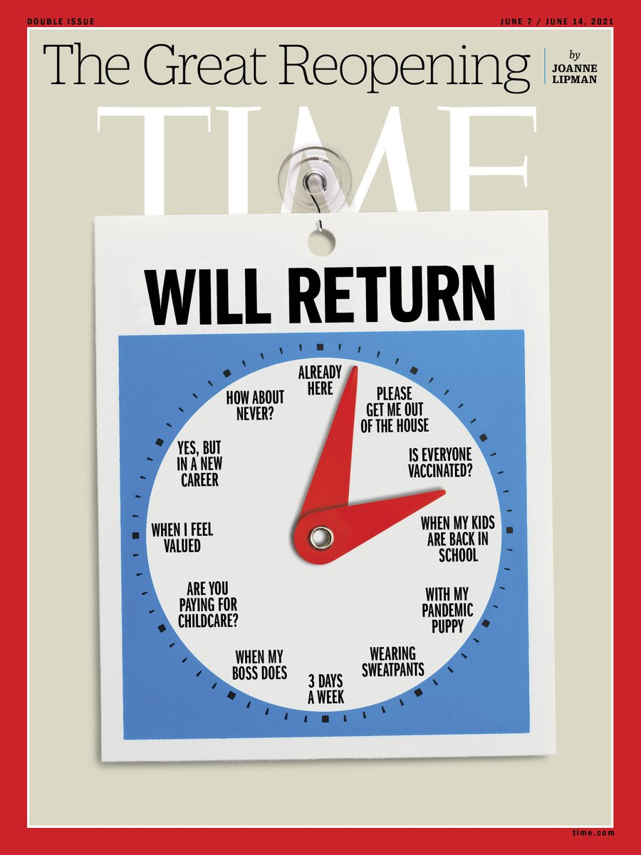 This week's @TIME cover on The Great Reopening by @joannelipman highlights the many ways employees will be returning to a reinvented workplace. I'm probably 6pm. You?  Read the cover story at https://t.co/Qv3WUBctDt https://t.co/ZqPgJJohjs