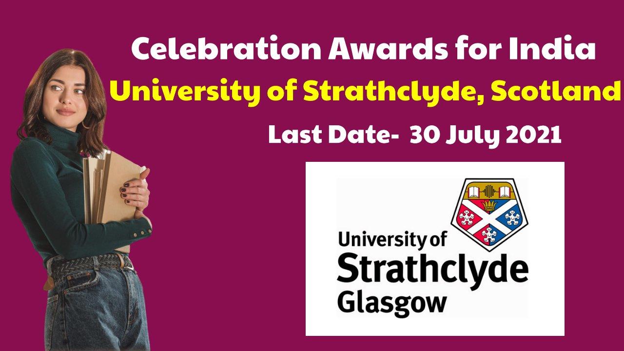 Celebration Awards for India by University of Strathclyde, Scotland