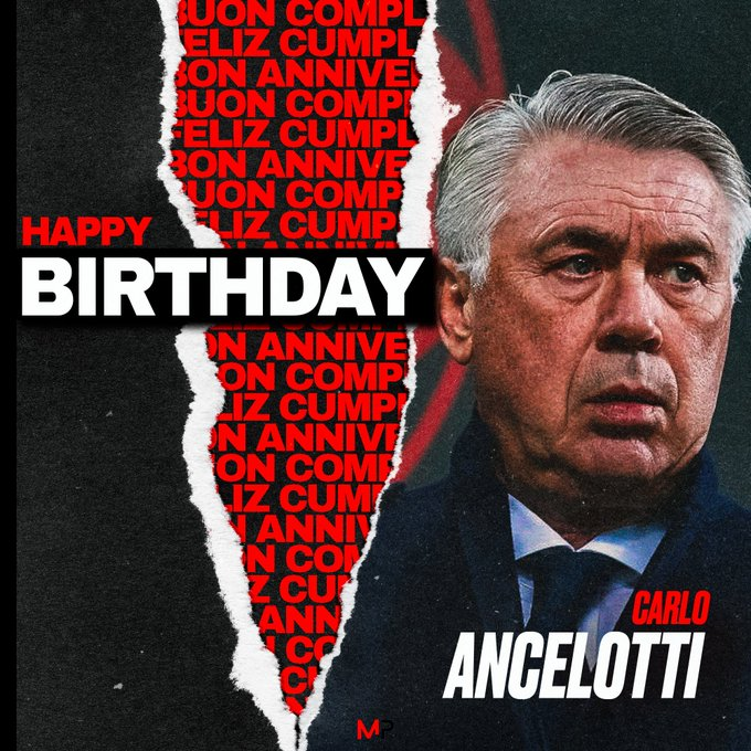 Happy Birthday Carlo Ancelotti