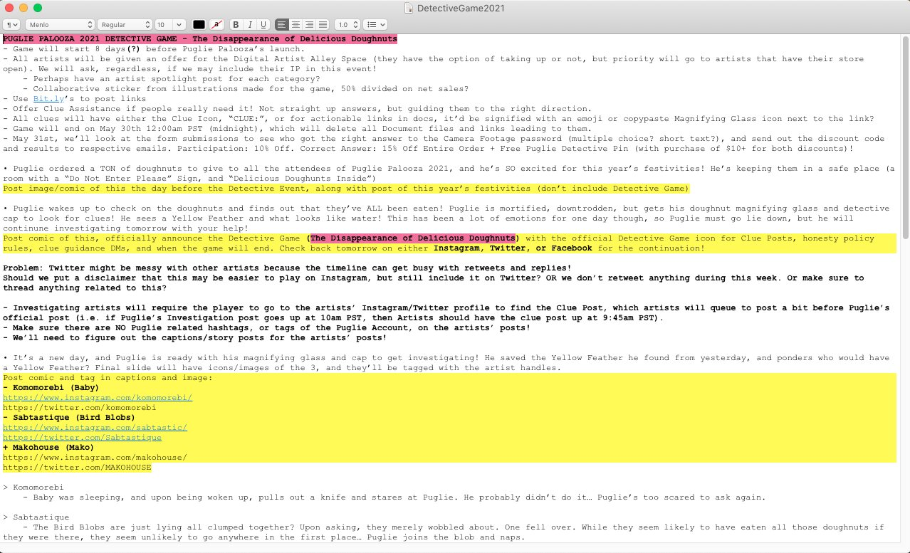 A snapshot of the text document that had Puglie's Detective Game planning.