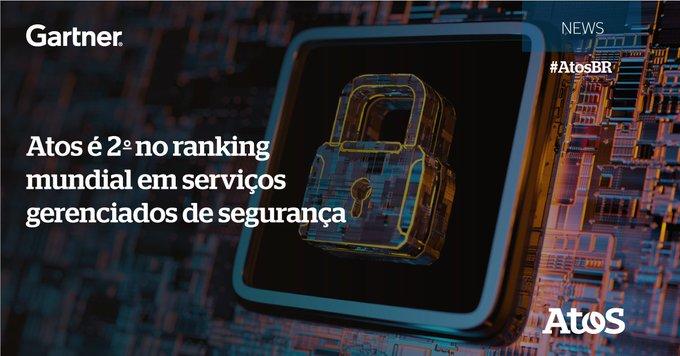 A Atos foi classificada como a 2ª empresa global em Serviços Gerenciados de Segurança (M...