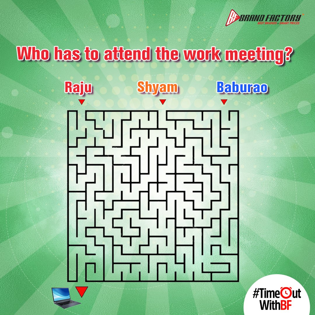 """""""Hello Kabira, am I audible?""""  Can you figure out who among Raju, Shyam and Baburao will have to attend their work meeting today  #TimeOutWithBF #FindRoute #ContestIndia #ContestAlert #Contest #BrandFactory #Discounts365Days https://t.co/pfRrPoGi1a"""