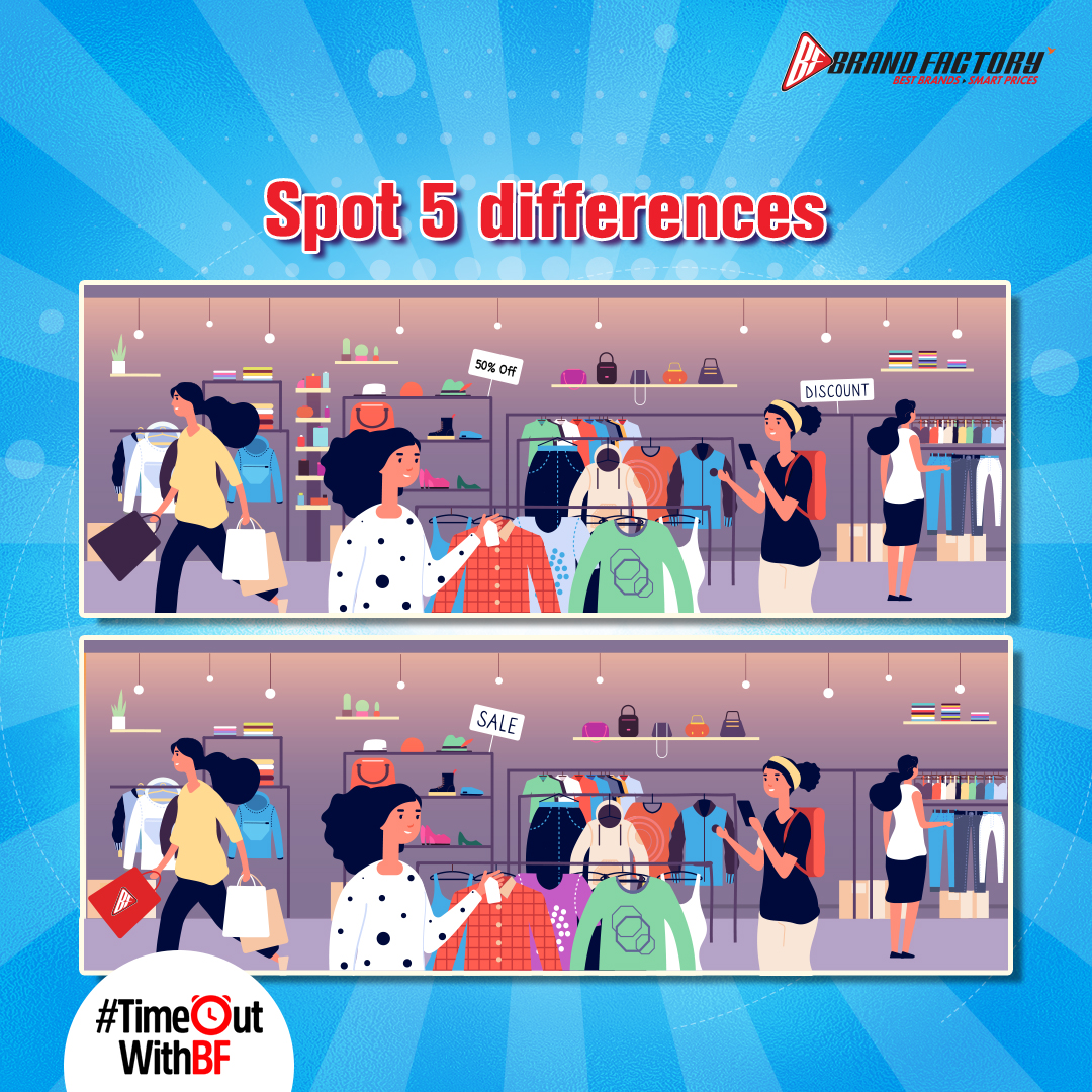 Spot the difference!   Look at the 2 PICTURES, there are 5 differences in the picture above. Comment all of them and the lucky winners will stand a chance to win vouchers!   #TimeOutWithBF #SpotTheDifference #SpotDifference #Contest #ContestAlert #BrandFactory #Discounts365Days https://t.co/L6FRmjEOmE