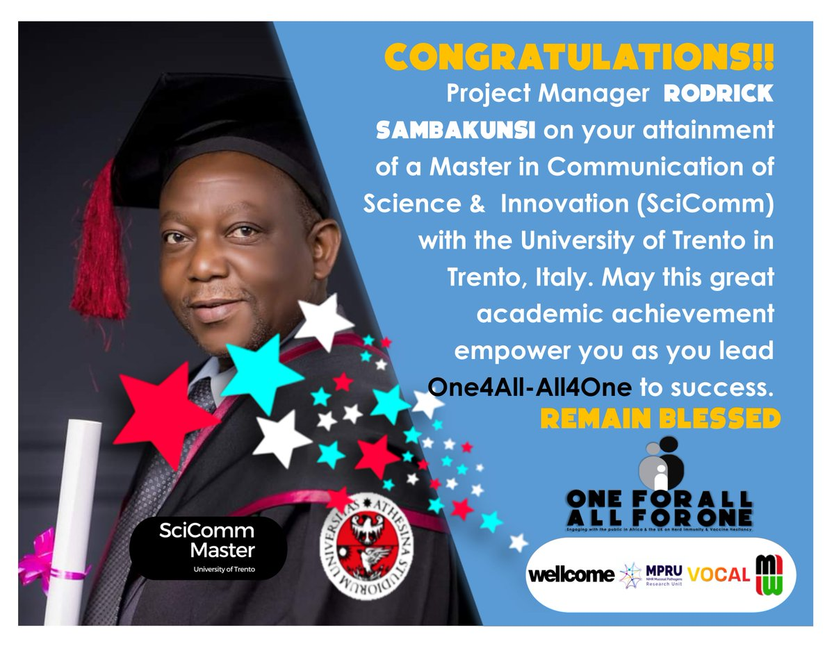 PM @RodSambakunsi has graduated with a Master in Communication of Science & Innovation with @ScicommTrento in #Italy. May his academic feat help him steer @One4All_Malawi to greater heights. Join us in congratulating Rod @wellcometrust @NIHR_MPRU @letsgetvocal @MlwTrust https://t.co/CgqA8S68bc