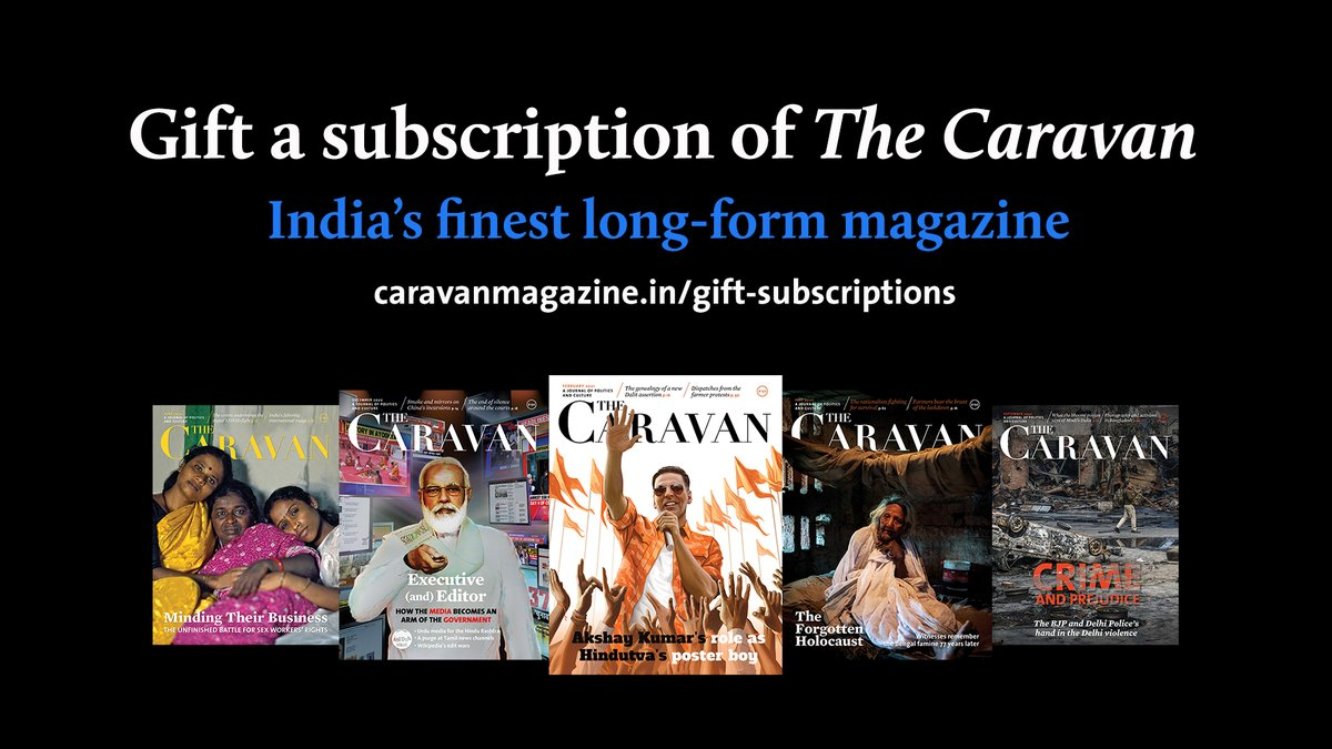 Gift your friends and family a subscription of The Caravan, the finest long-form narrative journalism in India, today.  Support, subscribe and gift The Caravan: https://t.co/ECRi82w97W   #SaveJournalism  #TrueMediaNeedsTrueAllies https://t.co/WF0MOF8iI7