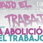Image for the Tweet beginning: Bob Black: La abolición del
