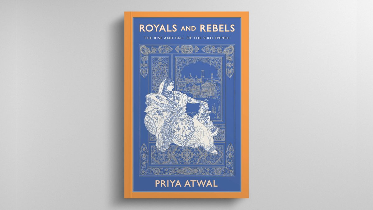 'Atwal has managed to craft a very fresh & page-turning history of the Sikh Kingdom.' — @HistoryExtra  #RoyalsandRebels by @priyaatwal is the dazzling history of the powerful women & men who forged a dynasty to rival the Mughals & the British.  Buy here ➡️ https://t.co/HzHKLdgOng https://t.co/4MlFcZSEE3