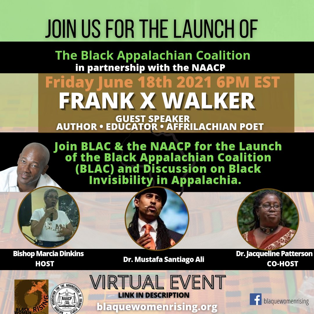 On Friday, June 18th at 6 pm., join Blaque Women Rising & NAACP for the digital launch of the Black Appalachian Coalition (#BLAC) and discussion on Black Invisibility in Appalachia.   #Affrilachia #ReImagineAppalachia #AmericanJobsPlan #InfrastructureIsCalling https://t.co/d5oKs3ukBl