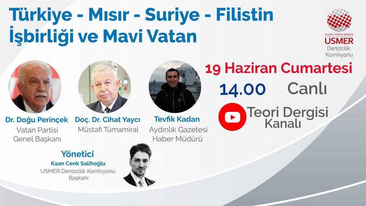 """Yarın @Dogu_Perincek, Cihat Yaycı ve @tevfikkadan ile birlikte gerçekleştireceğimiz -""""Türkiye-Mısır-Suriye-Filistin İşbirliği ve Mavi Vatan"""" etkinliği @TeoriDergi YouTube kanalından canlı yayımlanacaktır.  🗓️ 19 Haziran, Cumartesi ⏰14.00 🔴 https://t.co/A1fV9b0ZlM"""