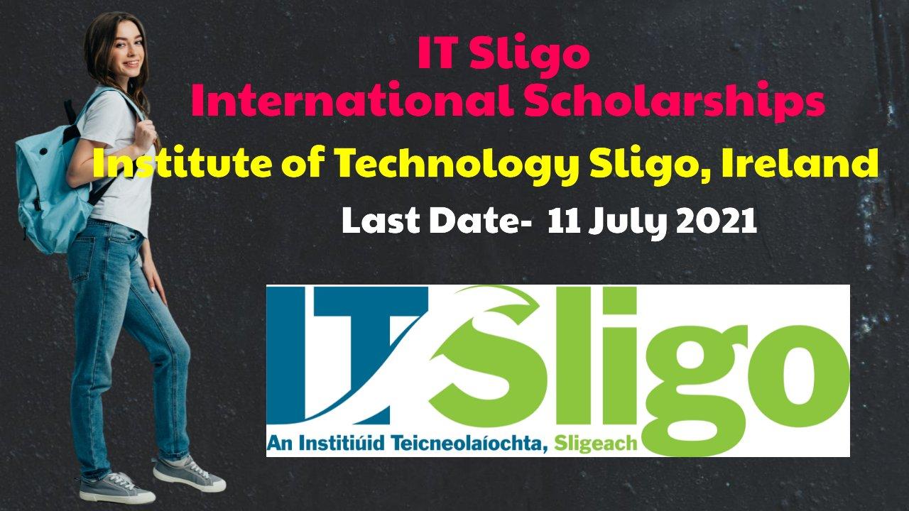 IT Sligo International Scholarships by Institute of Technology Sligo, Ireland