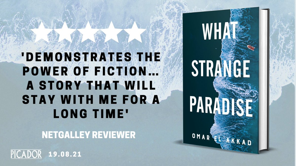 An unforgettable, beautifully written and necessary novel about a young refugee boy, his flight from Syria with his family and his experiences of crossing the Mediterranean alone.   WHAT STRANGE PARADISE by @omarelakkad.  19 August. Request on NetGalley https://t.co/i4JTa7nU3F https://t.co/4xDgaPKPQz