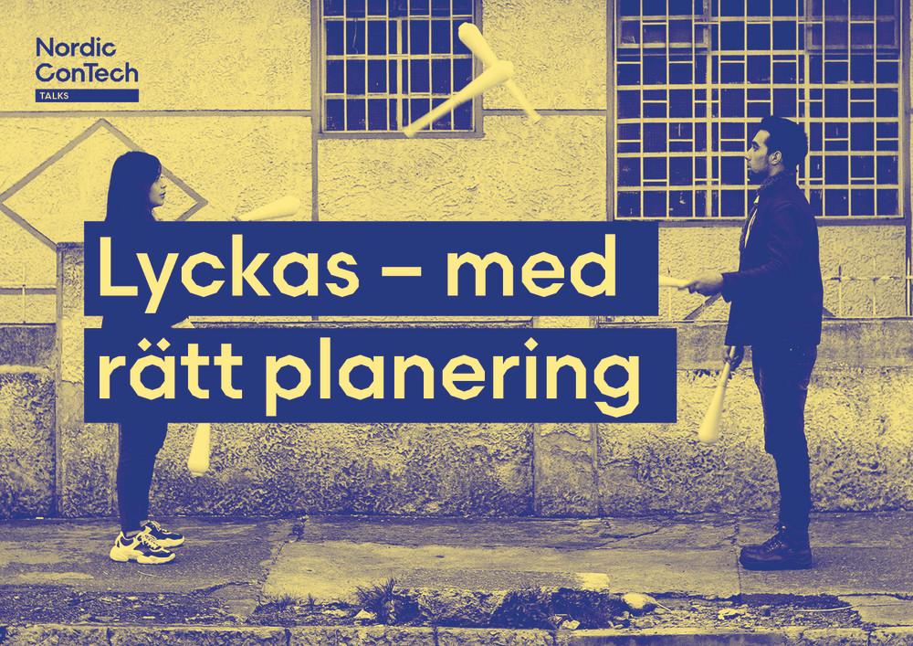 Nordic ConTech Talks: Lyckas – med rätt planering https://t.co/amgDnvHHae https://t.co/YaeeEm5fbX