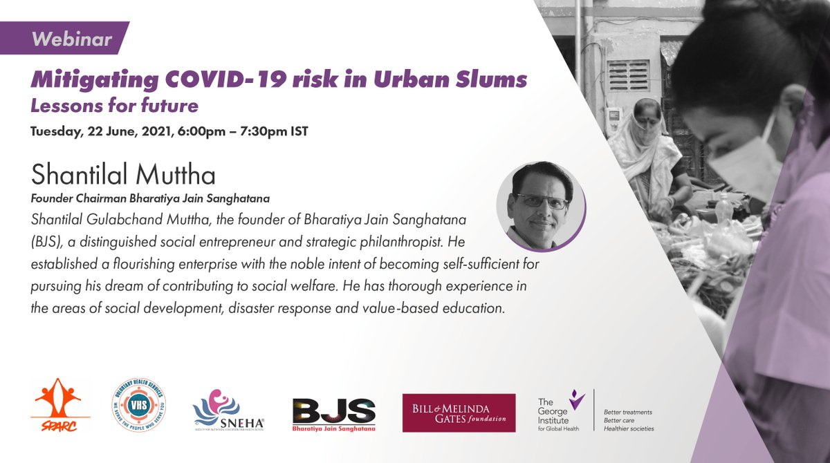 ⏩Introducing next expert panelist @ShantilalMuttha, Founder Chairman, @BJS_India. He will be speaking about Behaviour Change Communication (BCC) interventions during #COVID19 in urban slums.  🗓️June 22, 2021 | 🕕6:00 – 7:30 PM IST    Register Now: https://t.co/mQfZrKtIDl https://t.co/UIc2H466mm