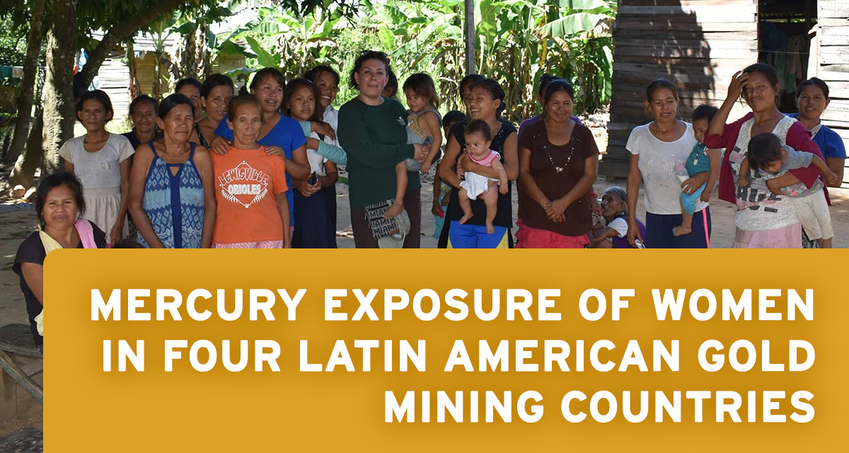 New Study Shows High Mercury Levels in Indigenous Latin American Women