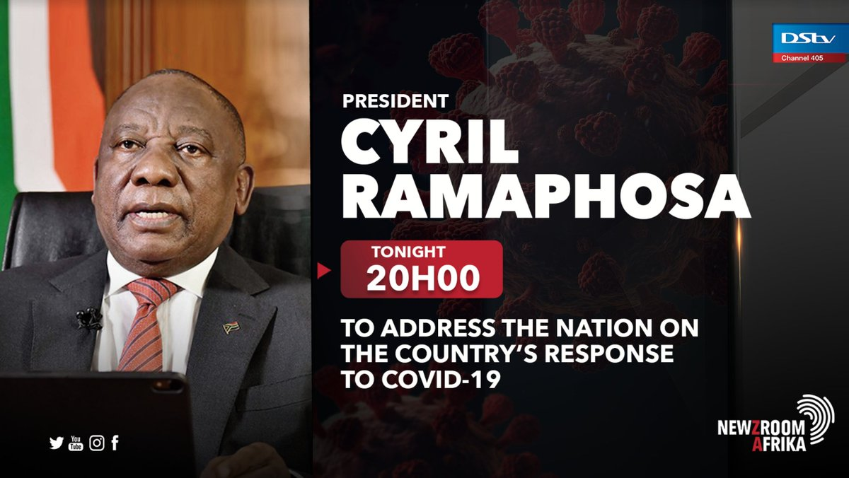 Newzroom Afrika On Twitter Tonight President Cyril Ramaphosa To Address The Nation At 20 00 On The Country S Response To Covid 19 Watch The Live Broadcast On Newzroom405 Covid19 Cyrilramaphosa Https T Co Agng9hu9so