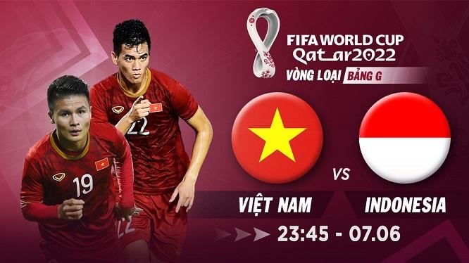 Nhận định Việt Nam vs Indonesia, 23h45 ngày 7/6 – VL World Cup 2022