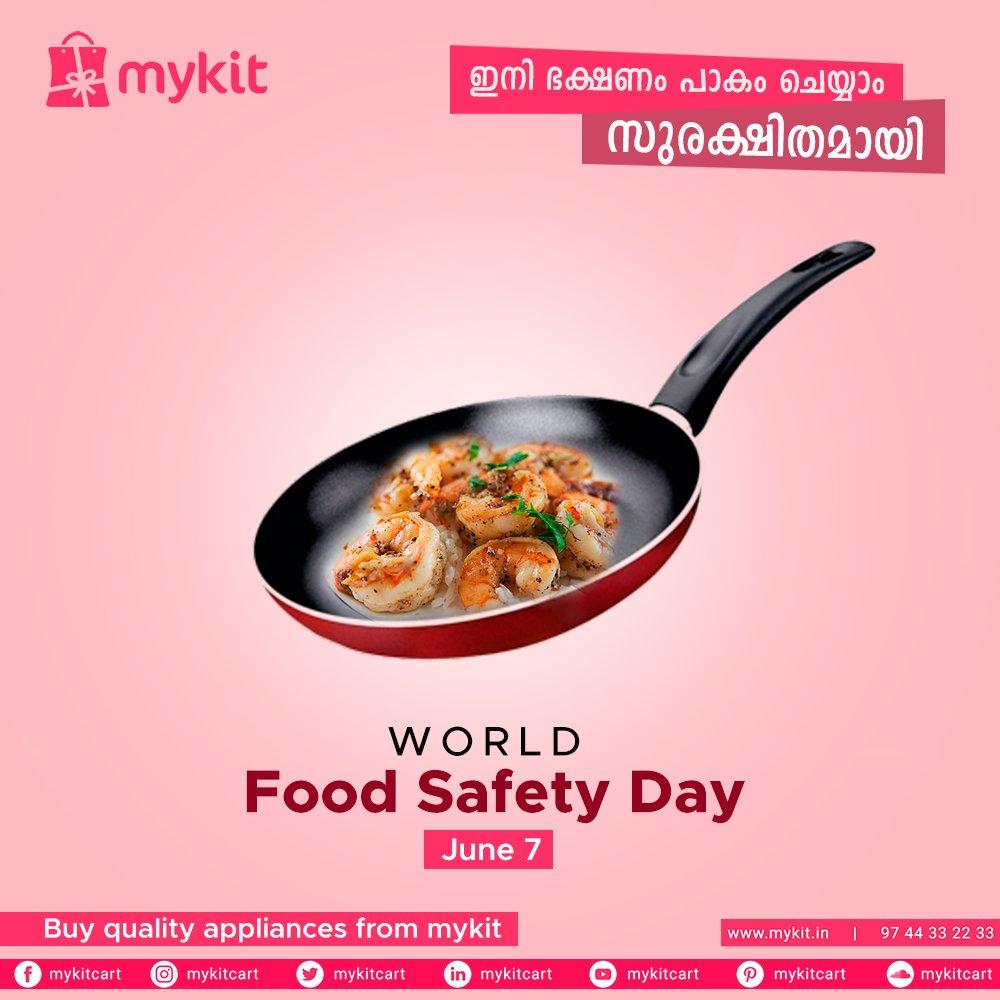 ഇനി ഭക്ഷണം പാകം ചെയ്യാം സുരക്ഷിതമായി  World Food Safety Day   Buy quality appliances from Mykit  #mykitcart #mykit #worldfoodsafetyday #foodsafetyday #foodsafety #brandyourhome #kannur #kerala https://t.co/J0IRuTnDM9