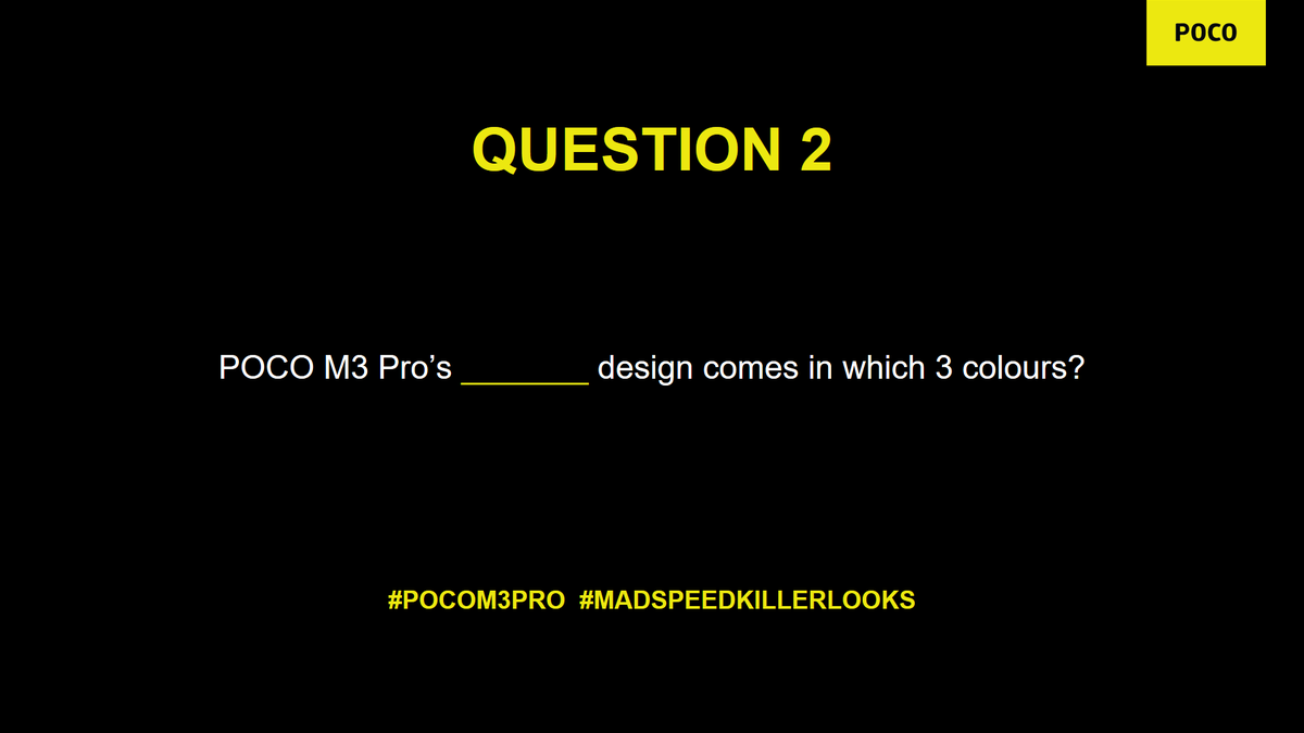 In love with the POCO M3 Pro's killer looks just as much as we are? Answer this in a jiffy for a chance to win big.   Use #POCOIndia #POCOM3Pro #MadSpeedKillerLooks to participate.   P.S. RT all previous tweets to increase your chances of winning. https://t.co/cDAVn6rMnO
