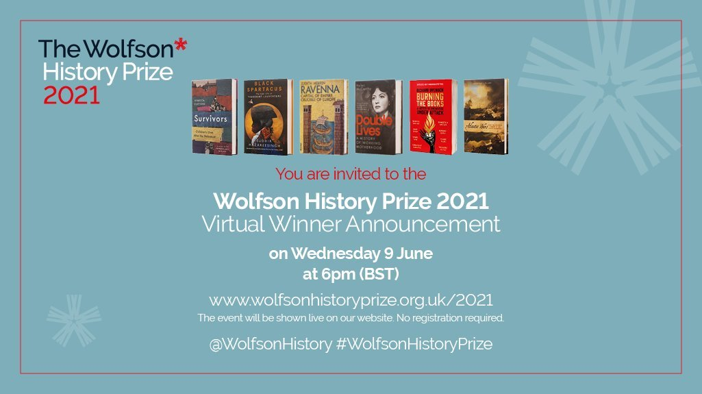 All are warmly invited to the #WolfsonHistoryPrize ceremony ... streamed at 6pm tomorrow from our website. The judges and authors will be speaking powerfully about the shortlisted books before we announce the overall winner.   Please spread the word!  https://t.co/Z9yVObHYKl https://t.co/A8WbDmZtrr