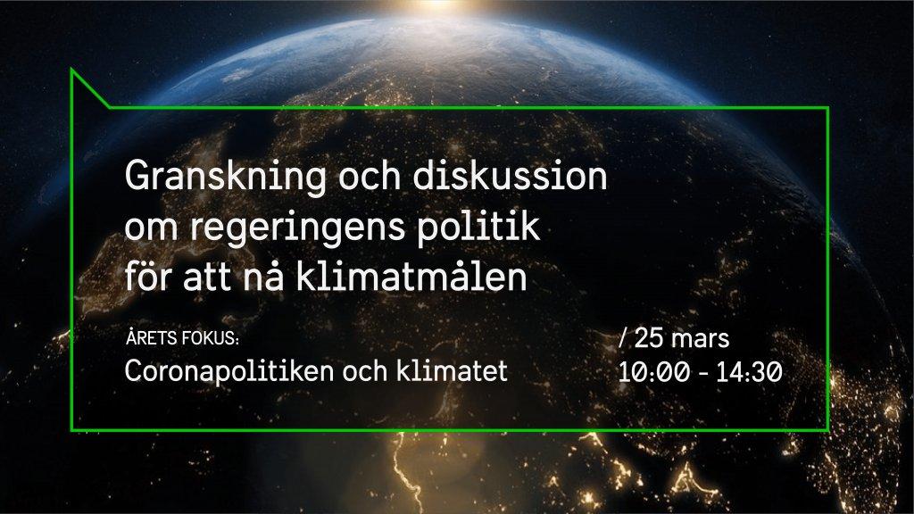 Den 25:e mars överlämnades vår årliga granskning av Sveriges politik för att nå klimatmålen till regeringen. Se dagens presentationer och fördjupande samtal här: https://t.co/DS1qhZmqIT   #klimat https://t.co/EVDGNH3oQd