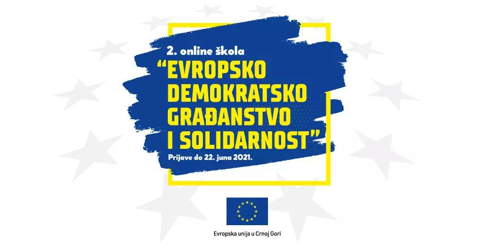 "Prijavite se za drugu generaciju online škole ""Evropsko demokratsko građanstvo i solidarnost""! 🇪🇺🤝🇲🇪"