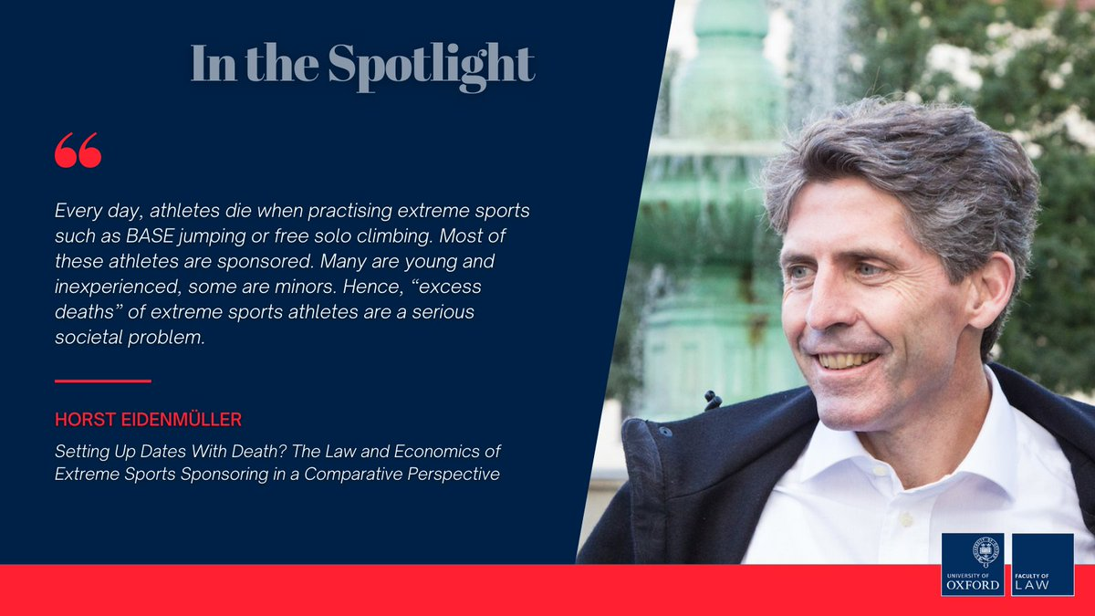 This week's🔦'In the Spotlight' interview is with Horst Eidenmuller.   Hear about his fascinating paper 'Setting Up Dates With Death? The Law and Economics of Extreme Sports Sponsoring in a Comparative Perspective' (Marquette Sports Law Review, 2019)   https://t.co/wBTjDGn7Mo https://t.co/ZeI447PVf8