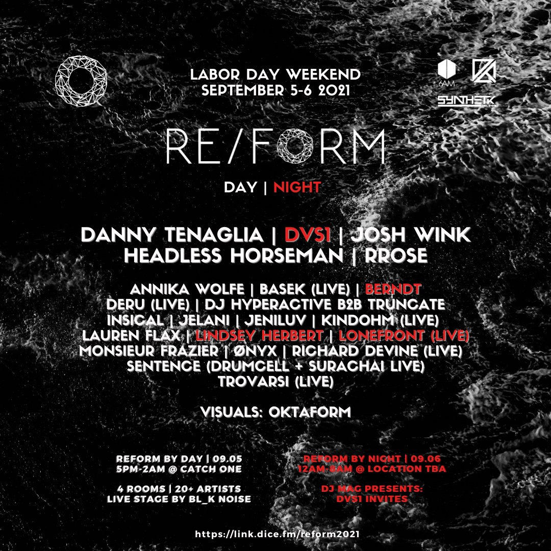 🔘 LINEUP ANNOUNCED 🔘  Danny Tenaglia , DVS1, Josh Wink, Headless Horseman, Rrose, DJ Hyperactive b2b Truncate, Drumcell, Lauren Flax and Many More!  Tickets are on sale via DICE ➡️ https://t.co/1NcEQg3K97  REFORM is powered by @6AMGroup @synthetikminds & @DirtyEpicLA https://t.co/KdEFB1lwNY