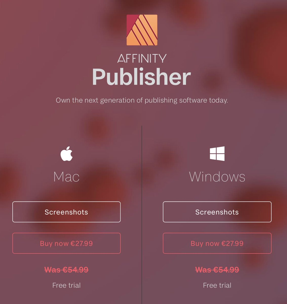 Affinity publisher available on Mac and Windows for the price of 27,99€ in place of 54,99€ until end of June 2021.