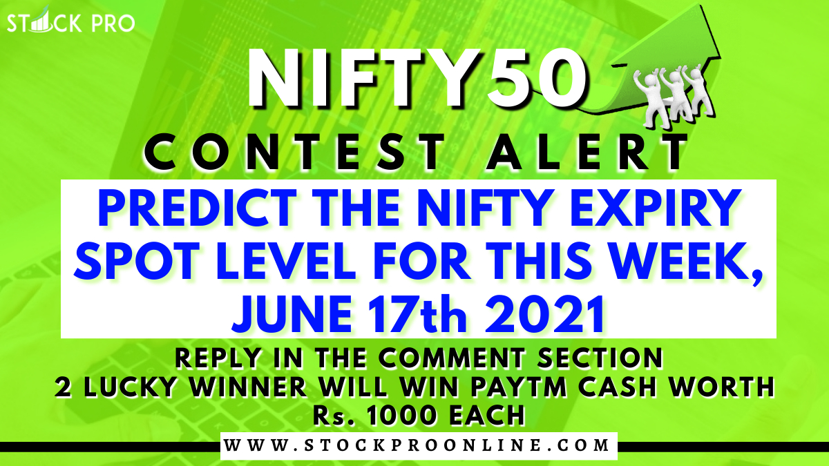 🏆#ContestAlert 🏆 PREDICT THE #NIFTY50 EXPIRY SPOT LEVEL FOR THIS WEEK, JUNE 17th 2021. 2 LUCKY WINNER WILL WIN PAYTM CASH WORTH Rs. 1000 EACH.  Reply, RT & Tag ur friends.  #Contest #Nifty #NiftyFifty #giveaway #giveawaycontest #giveawayalert #ContestAlertIndia #StockMarket https://t.co/PtEDqMzHxD