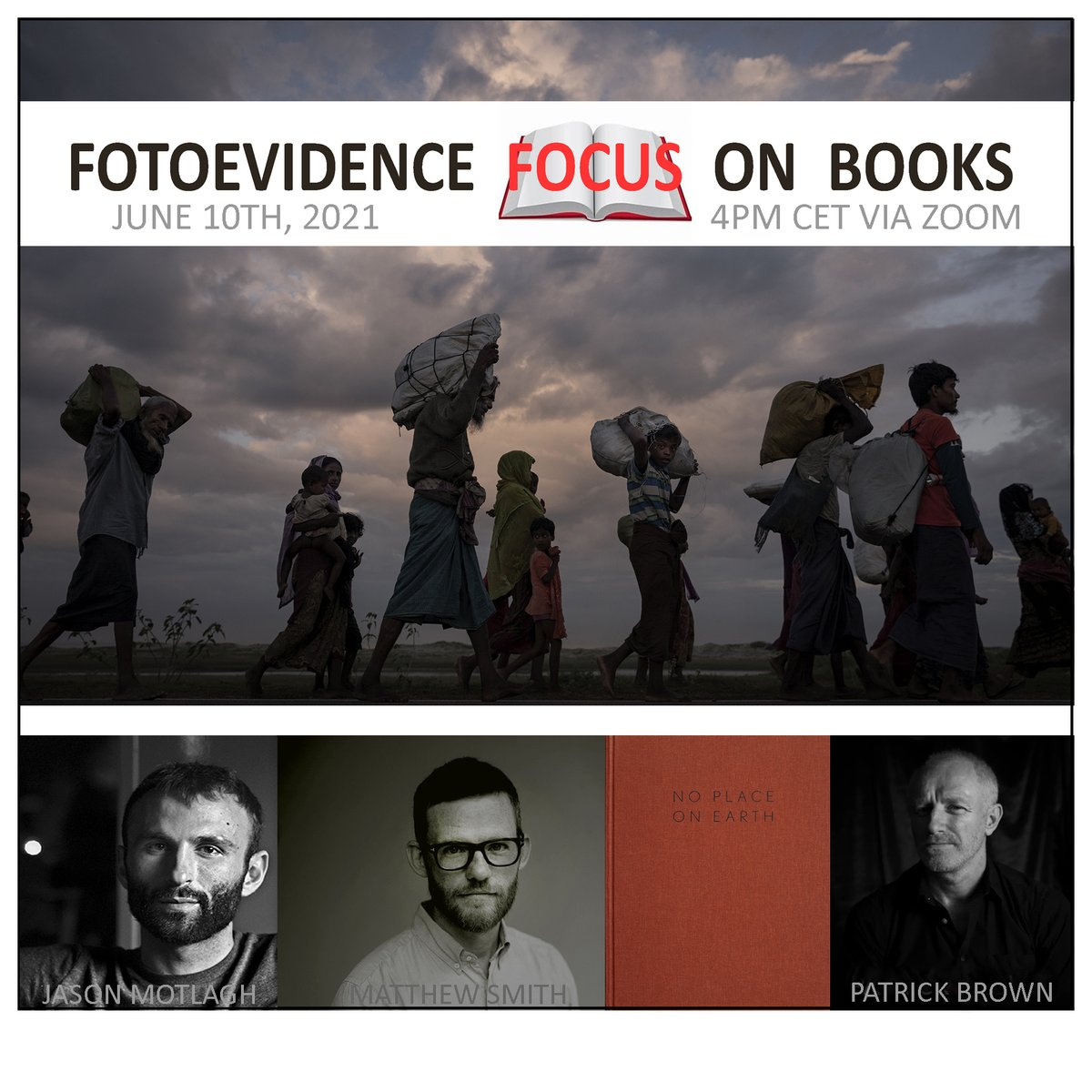 JUNE 10TH, 2021 AT4pm CET / 10am EST VIA ZOOM AND FACEBOOK LIVE  Our fifth FotoEvidence Focus on Books discussion, moderated by Jason Motlagh with Australian photographer Patrick Brown,  with his work No Place on Earth. Registration is free: https://t.co/rAhXydNFii... https://t.co/0hMa7TcBIm